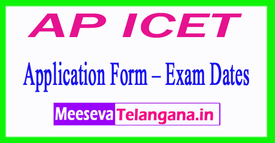 AP ICET 2018 Application Form – Exam Dates, Exam Patten