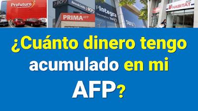 ¿Cómo saber cuanto he acumulado en mi fondo de AFP?
