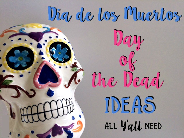 Dia de los Muertos by All Y'all Need