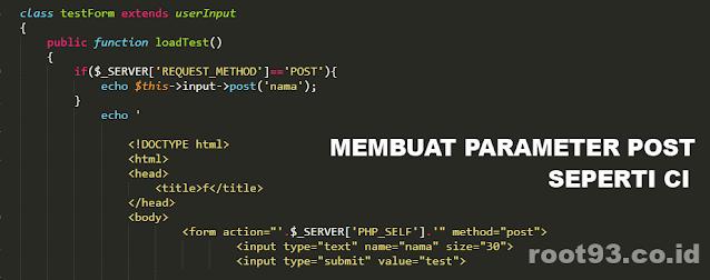 menyimpan parameter post kedalam fungsi atau class - root93