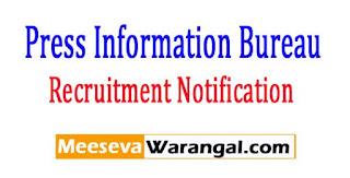 PIB Press Information Bureau Recruitment Notification 2017