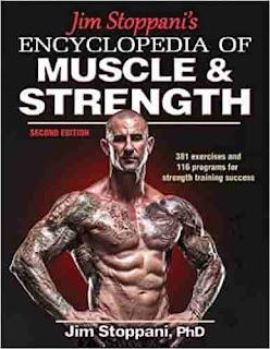 Jim Stoppani's Encyclopedia of Muscle & Strength-2nd Edition by Jim Stoppani