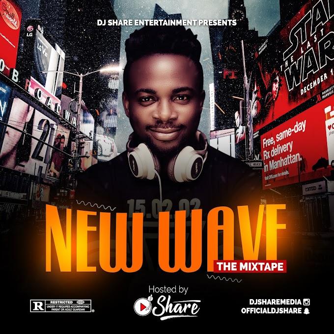 MIXTAPE: DJ SHARE – NEW WAVE (THE MIXTAPE)