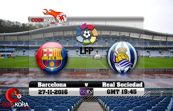 مشاهدة مباراة ريال سوسيداد وبرشلونة اليوم 27-11-2016 في الدوري الأسباني