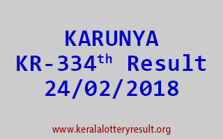 KARUNYA Lottery KR 334 Results 24-02-2018
