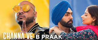 Channa Ve Lyrics by B Praak