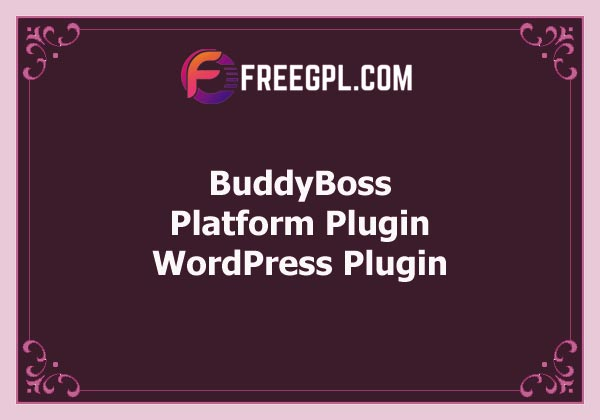 BuddyBoss – Platform Plugin Free Download