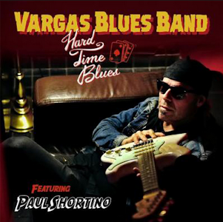 Vargas Blues Band Hard Time Blues