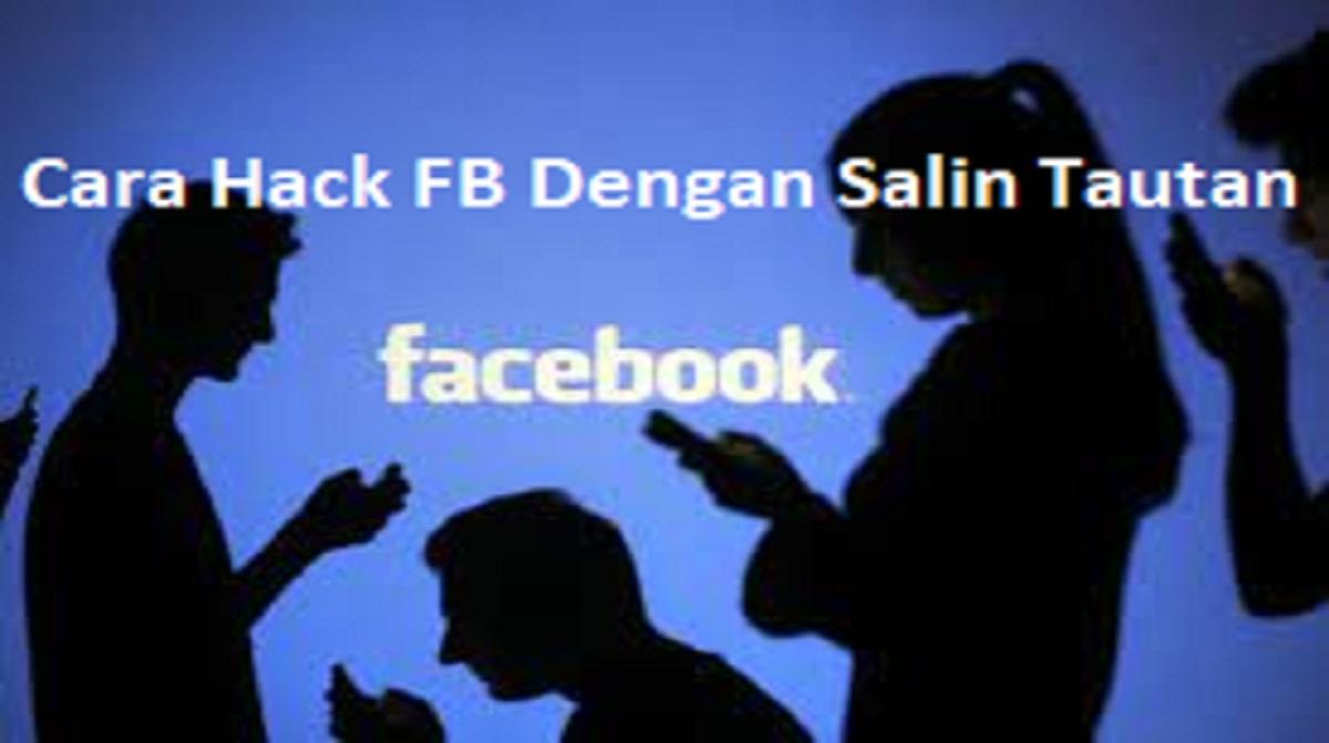 Cara Hack FB Dengan Salin Tautan