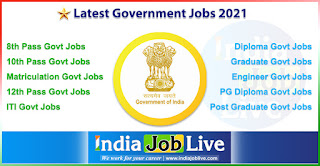 latest-government-jobs-2021-live-govt-jobs-updates-in-india-indiajoblive.com