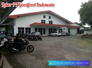 Lowongan Kerja PT Goodfood Indonesia di Marikangen Plumbon Cirebon 2020