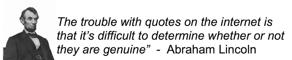 The Problem With Quotes On The Internet You Cant Confirm Their