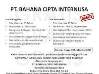 LOWONGAN  KERJA  PT. BAHANA CIPTA INTERNUSA