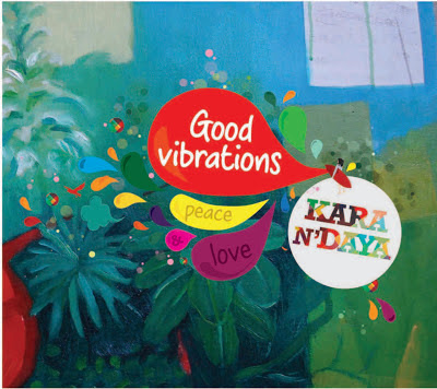 KARA N' DAYA - Good Vibrations (2012)