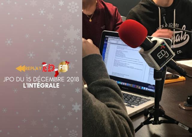 REPLAY - Journée Portes Ouvertes : L'intégrale - Samedi 15 décembre 2018