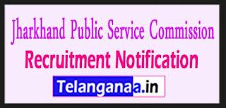 JPSC Jharkhand Public Service Commission Recruitment Notification 2017