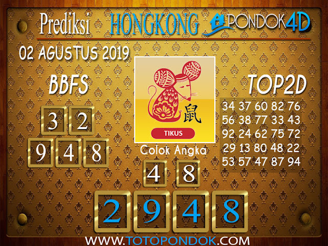 Prediksi Togel HONGKONG PONDOK4D 02 AGUSTUS 2019