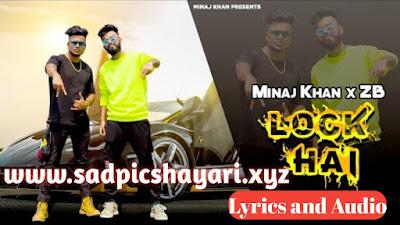 Lock Hai - Minaj Khan, ZB New Rap Mp3 Song Download With Lyrics