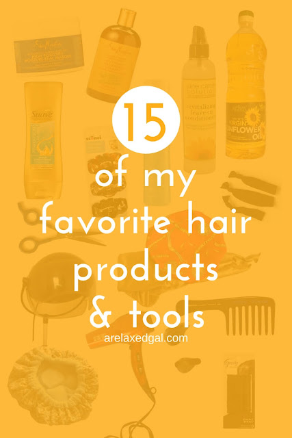 15 of my favorite hair products and tools | arelaxedgal.com