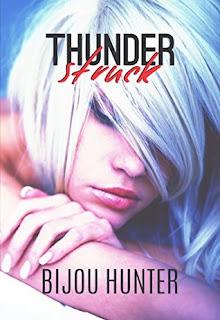 Thunderstruck by Bijou Hunter