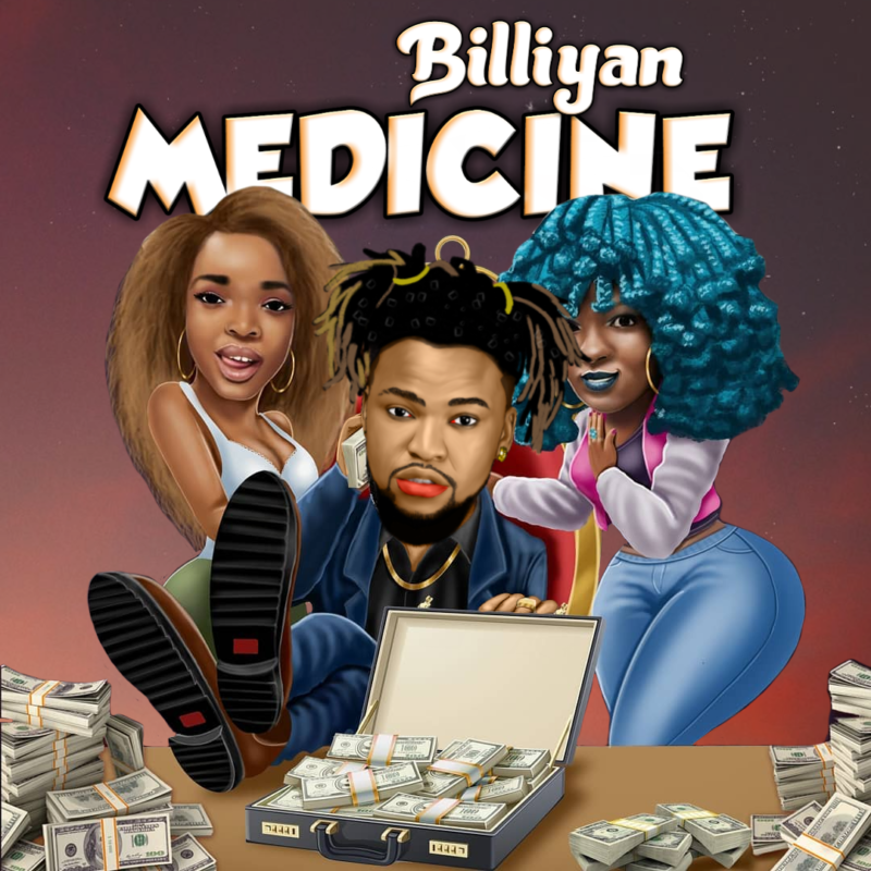 "Billiyan – ""Medicine"" #Arewapublisize"