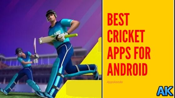Best Cricket Apps For Android   2020