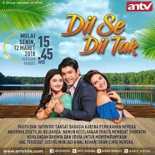 Sinopsis Dil Se Dil Tak ANTV Episode 35 & 36