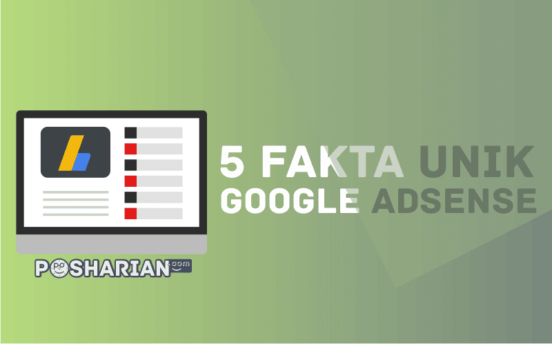 5 Fakta Unik tentang Google AdSense