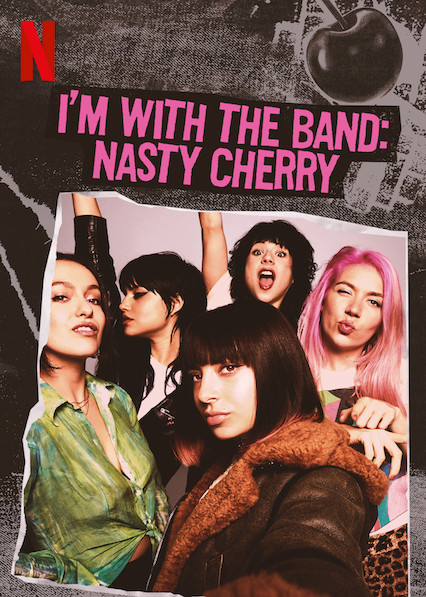 I'm with the Band: Nasty Cherry (2019) Temporada 1 NF WEB-DL 1080p Latino