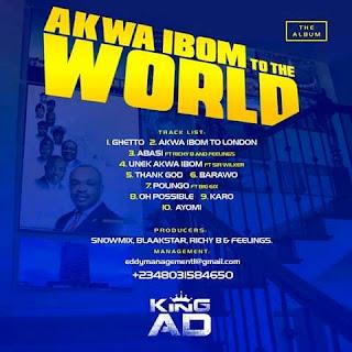 Album: King AD - Akwa Ibom To The World