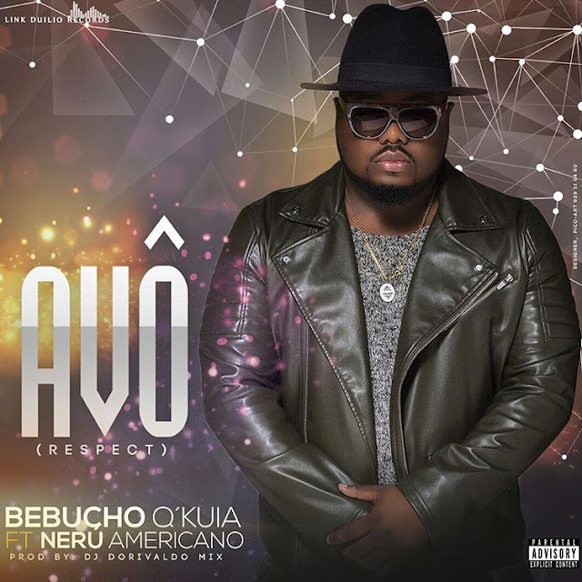 Bebucho Q Kuia - Avô Feat. Nerú Americano (Afro House) [Download]