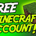 Minecraft and How a free account to get Minecraft?