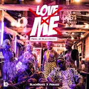 Black Beatz Ft. Peruzzi – Love Me