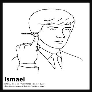 Ismael em Libras