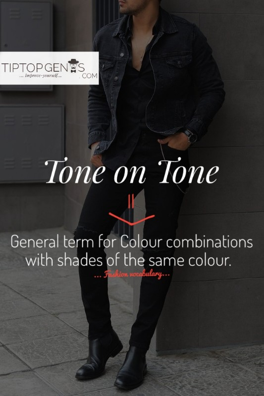 Meaning of english word tone-on-tone in fashion.