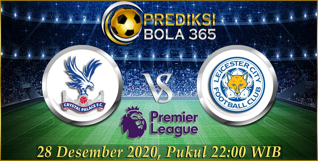 Prediksi Skor Crystal Palace Vs Leicester City Premier League 28 Desember 2020