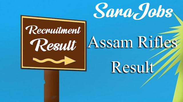 Assam Rifles Result 2020