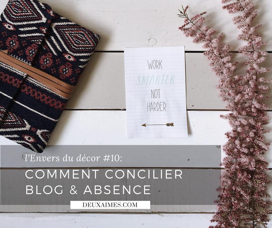 11 conseils pour gérer son blog pendant une absence - des examens - des vacances - DeuxAimes