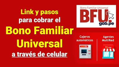 LINK y PASOS para cobrar el BONO FAMILIAR UNIVERSAL a través de celular