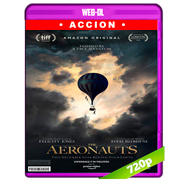 Los Aeronautas (2019) AMZN WEB-DL 720p Audio Dual Latino-Ingles