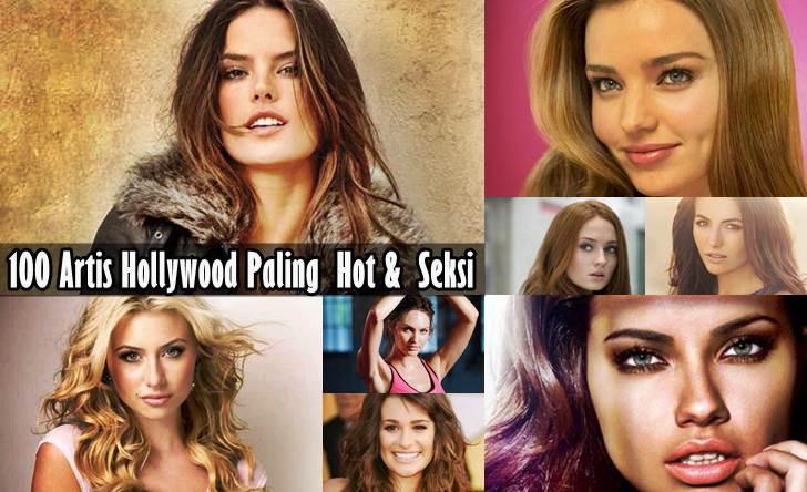 Top 100 Artis Dunia Paling Hot & Seksi Serta Foto Profil Versi Wah Ok