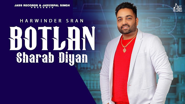 Botlan Sharab Diyan Song Lyrics | Harwinder Sran | Latest Punjabi Songs 2020 | Jass Records Lyrics Planet