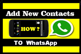 How To Add Numbers on whatsapp as how to add people on whatsapp