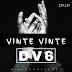 DV6 - Vinte Vinte (2020) [Download]