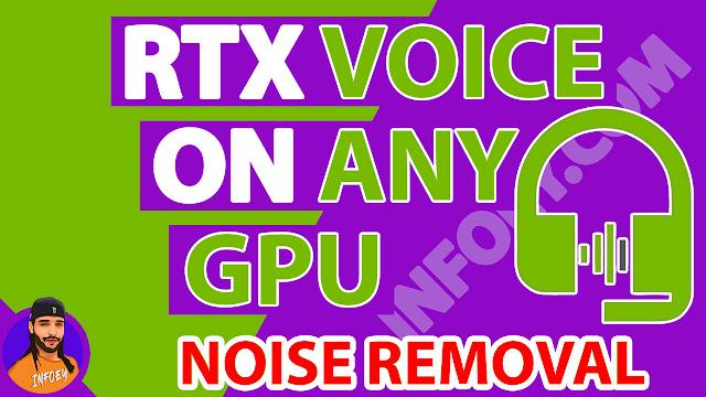 اخيرا تثبيت برنامج رتكس فويس بدون رتكس جرافيك install RTX voice on any GPU card