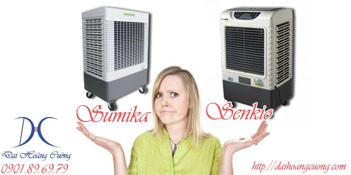 khi nào nên mua máy làm mát của sumika hoặc Senkio
