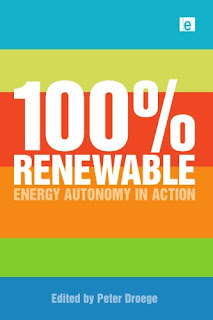 100 Per Cent Renewable: Energy Autonomy in Action