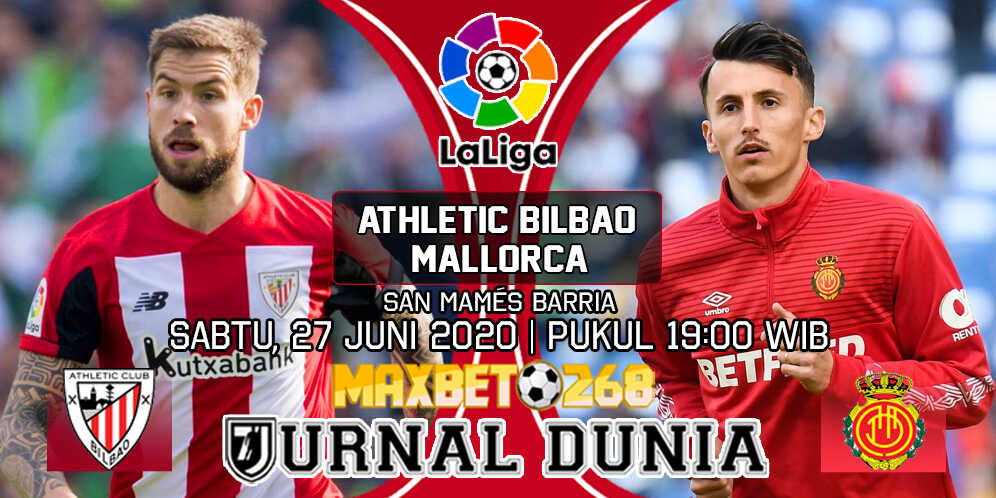 Prediksi Athletic Bilbao vs Mallorca 27 Juni 2020 Pukul 19:00 WIB
