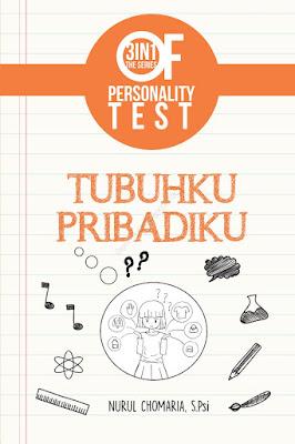 3 IN 1 The Series Of Personality Test : Tubuhku Pribadiku by Nurul Chomaria Pdf