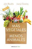 Más vegetales, menos animales, Julio Basulto